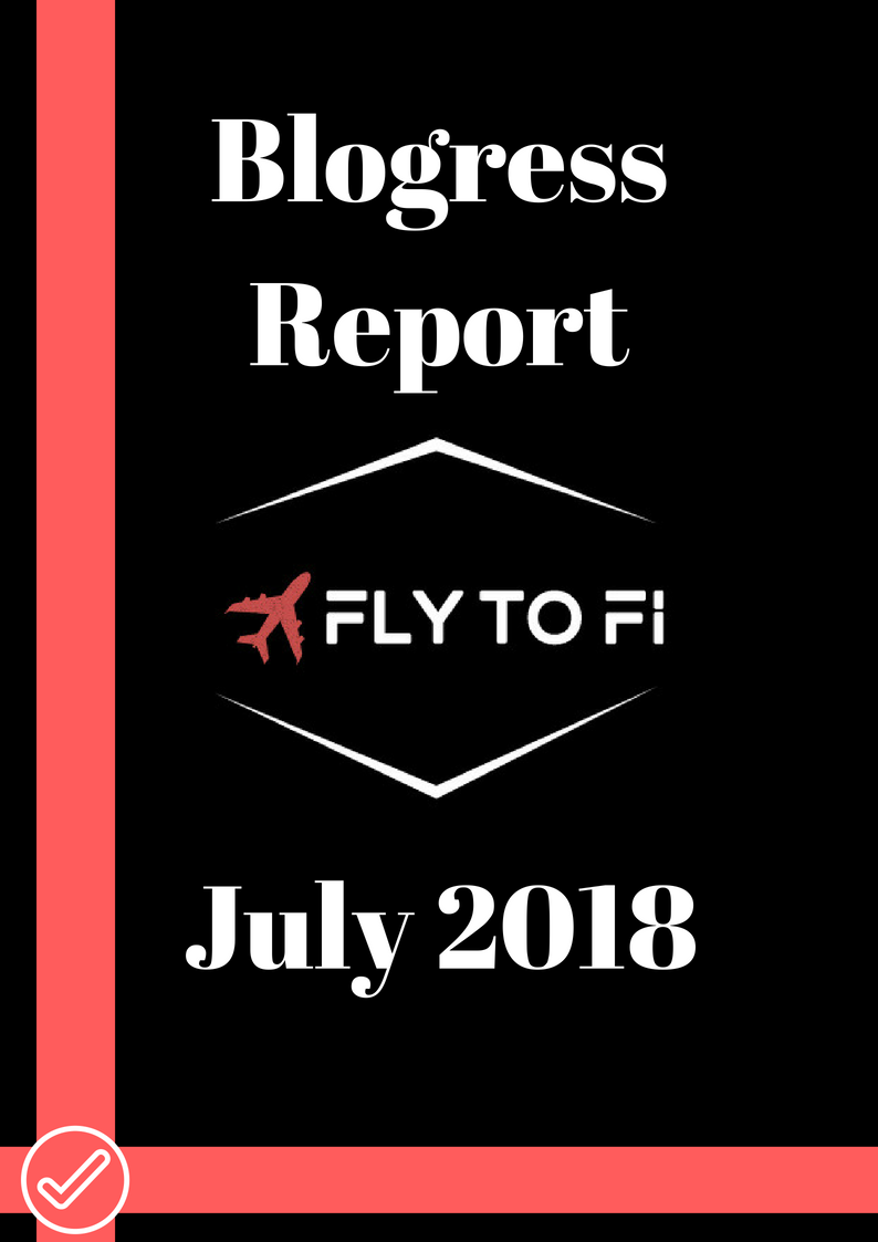 Blogress Report - July 2018 Fly to FI