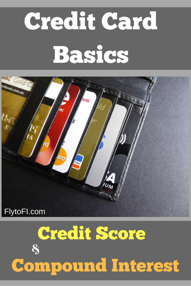 Credit Card Basics: Credit Score & Compound Interest